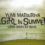 松任谷由実『A GIRL IN SUMMER』